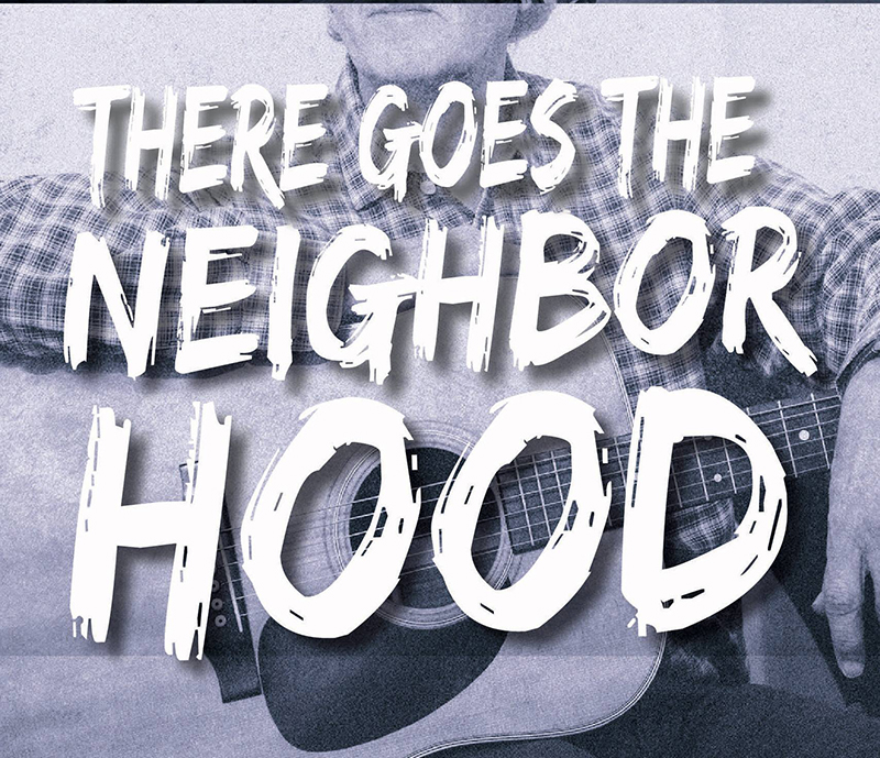 There Goes The Neighborhood - Randy Foster and Spartanburg Musicians